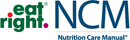 NCM Nutrition Care Manual eat right